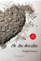 angeles guardianes i: en tus heridas (ebook)-paula velasco-9788491151913
