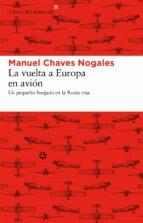 la vuelta a europa en avion-manuel chaves nogales-9788492663613