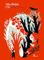 El libro de Alba blabla y yo autor ALEX COUSSEAU TXT!