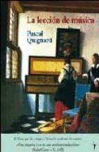 la leccion de musica-pascal quignard-9788493453213