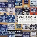 VALENCIA: GUIA URBANA