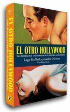 el otro hollywood: una historia oral y sin censurar de la industr ia del cine porno legs mcneil jennifer osborne 9788493686413