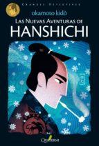 las nuevas aventuras de hanshichi kido okamoto 9788494285813