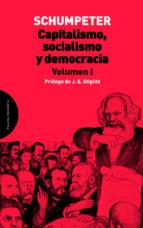 capitalismo, socialismo y democracia. volumen i-joseph alois schumpeter-9788494366413
