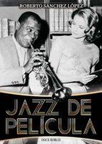 jazz de película-roberto sanchez lopez-9788494420313
