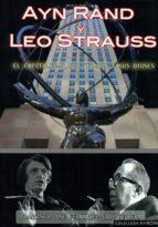 ayn rand y leo strauss: el capitalismo, sus tiranos y sus dioses-francisco jose fernandez-9788494421013