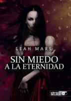 sin miedo a la eternidad-leah g. mars-9788494430213