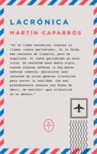 lacronica martin caparros 9788494434013