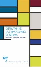 disfrutar de las emociones positivas (ebook)-enrique g. fernandez abascal-9788494482113