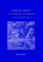 la fuga de atalanta (2ª ed.) michael maier 9788494523113