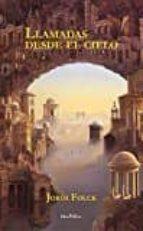 El libro de Llamadas desde el cielo autor JORDI FOLCK PDF!