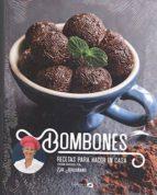 bombones: recetas para hacer en casa-anne p. scott-9788494686313