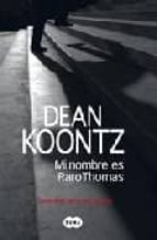 mi nombre es raro thomas-dean koontz-9788496463813