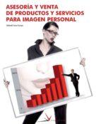 asesoria y venta de productos y servicios para imagen personal-deborah sanz ejarque-9788496699113