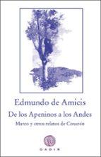 Marco. De los Apeninos los Andes: Los relatos de los pequeños héroes de Corazón (El Bosque Viejo)