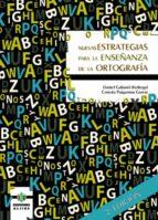 nuevas estrategias para enseñanza ortografia daniel gabarro berbega 9788497006613
