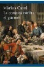 la conjura contra el gurmet-marius carol-9788497081313