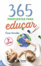 365 propuestas para educar (ebook) oscar gonzalez 9788497357913