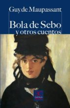 Bola de sebo y otros cuentos (Castalia Prima, C/P.)