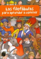 las filofabulas para aprender a convivir-michel piquemal-9788497544313