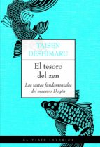 el tesoro del zen: los textos fundamentales del maestro dogen-taisen deshimaru-9788497545013