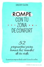 ROMPE CON TU ZONA DE CONFORT (EBOOK)