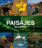 (pe) paisajes de españa-joaquin araujo-9788497856713