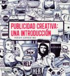 publicidad creativa: una introduccion-miriam sorrentino-9788498017113