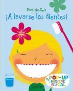 ¡a lavarse los dientes!-patricia geis-9788498255713
