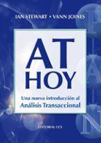 at hoy : una nueva introduccion al analisis transaccional ian stewart 9788498420913