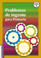problemas de ingenio para primaria miguel capo dolz 9788498423013