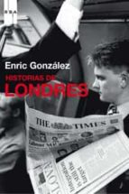 historias de londres-enric gonzalez-9788498673913