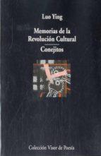 MEMORIAS DE LA REVOLUCION CULTURAL; CONEJITOS