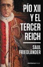 pio xii y el tercer reich-saul friedländer-9788499427713