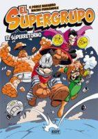 el supergrupo nº 1: el superretorno f perez navarro nacho fernandez 9788499476513