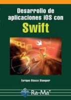 swift: desarrollo de aplicaciones ios-enrique blasco blanquer-9788499646213
