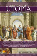 breve historia del la utopia rafael herrera guillen 9788499675213
