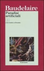 paradisi artificiali. testo francese a fronte charles baudelaire 9788811363613