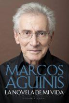 la novela de mi vida (ebook)-marcos aguinis-9789500755313