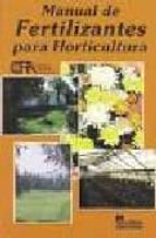 manual de fertilizantes para horticultura 9789681850913
