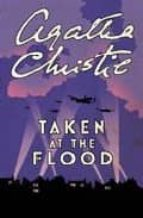 Taken At The Flood (Poirot) (Hercule Poirot Series)