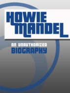 Howie Mandel: An Unauthorized Biography (English Edition)