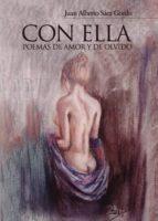 CON ELLA. POEMAS DE AMOR Y DE OLVIDO (EBOOK)