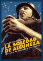 LA SOLEDAD DE ALCUNEZA