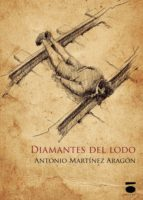 Diamantes Del Lodo (Coleccion Texturas)