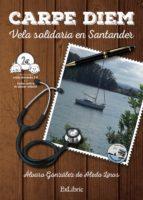 Carpe Diem. Vela Solidaria En Santander