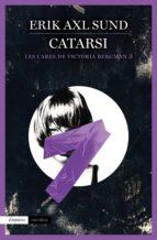 Catarsi (Les Cares De Victoria Bergman 3): Les Cares De Victoria Bergman, 3