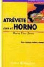 ATREVETE CON EL HORNO