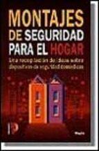 MONTAJES DE SEGURIDAD PARA EL HOGAR