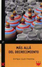 MAS ALLÁ DEL DECRECIMIENTO (EBOOK-EPUB) (EBOOK)